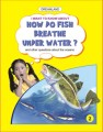 02. how do fish breathe under water