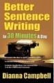 Better sentence writing in 30 minutes a day by Dianna Campell