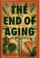The end of aging by Carol Orlock