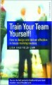 Train your team yourself by Lisa Hadfiled - Law