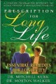 Prescription for long life by Dr. Mitchell Kurk & Dr. Morton Walker