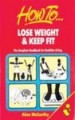 How to lose weight & keep fit by Aine McCarthy